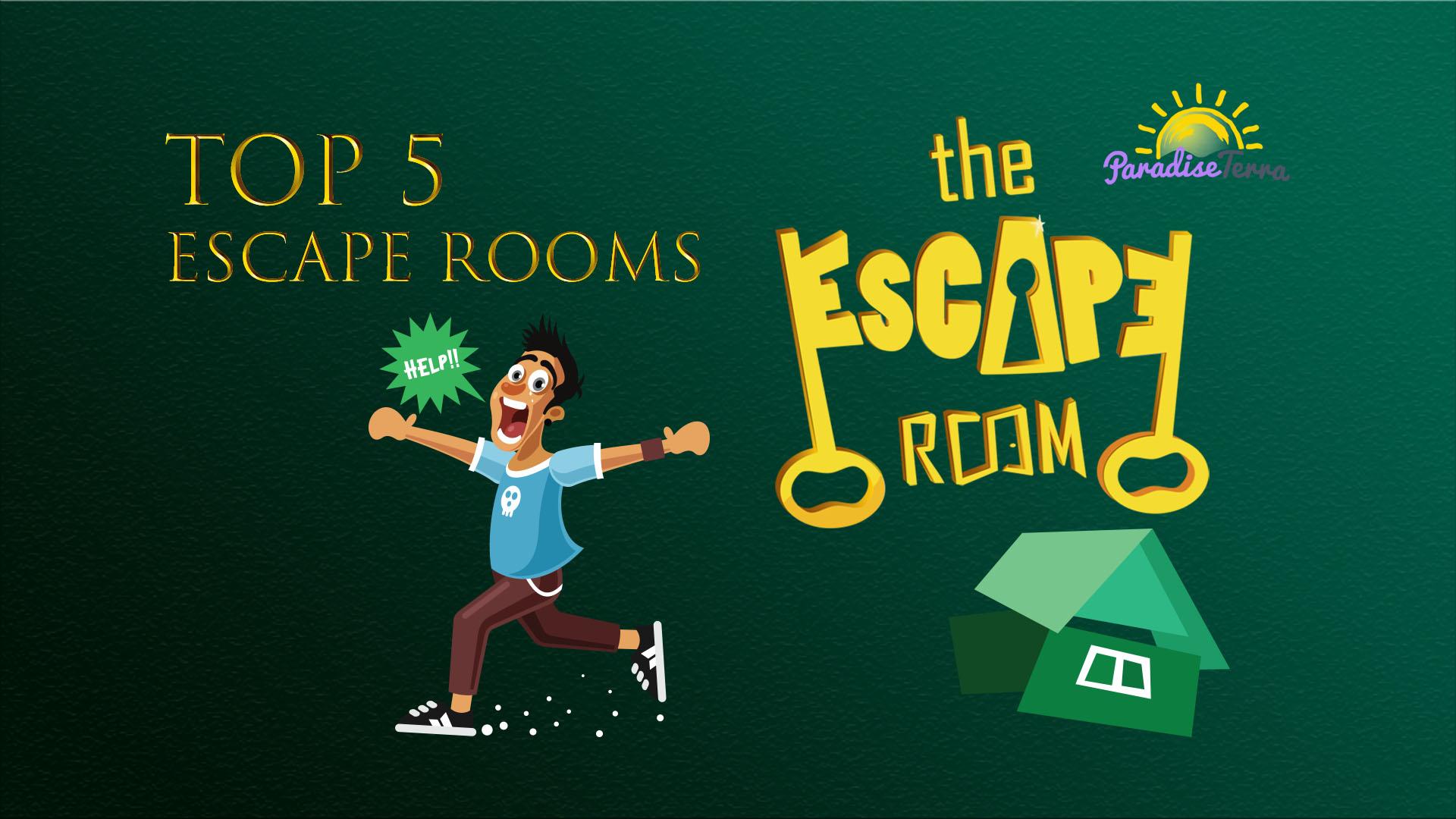 Top 5 Escape Rooms